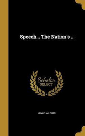Bog, hardback Speech... the Nation's .. af Jonathan Ross