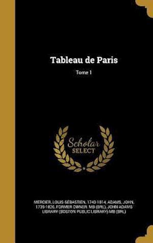 Bog, hardback Tableau de Paris; Tome 1