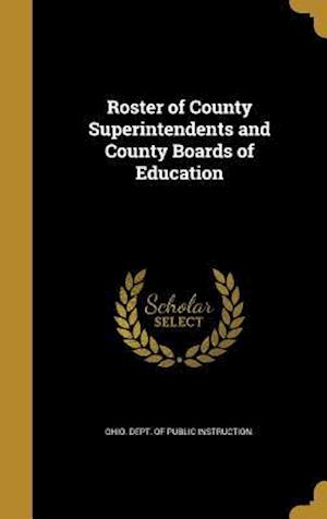 Bog, hardback Roster of County Superintendents and County Boards of Education