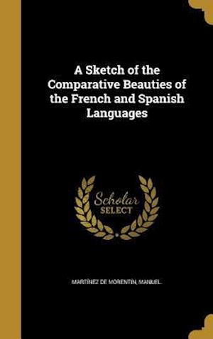 Bog, hardback A Sketch of the Comparative Beauties of the French and Spanish Languages