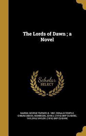 Bog, hardback The Lords of Dawn; A Novel af Ronald Temple, Chiura Obata