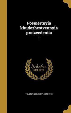 Bog, hardback Posmertnyia Khudozhestvennyia Proizvedeniia; 1