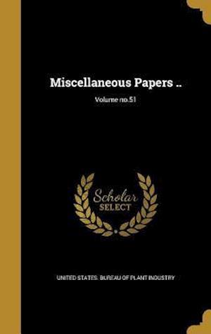 Bog, hardback Miscellaneous Papers ..; Volume No.51