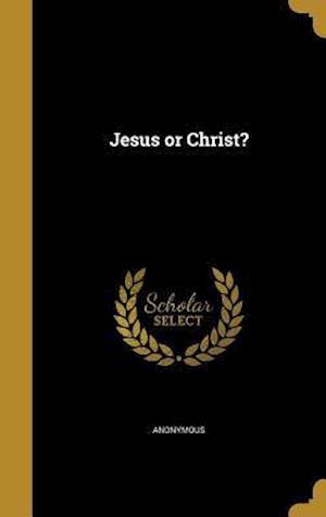 Bog, hardback Jesus or Christ?