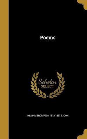 Bog, hardback Poems af William Thompson 1812-1881 Bacon