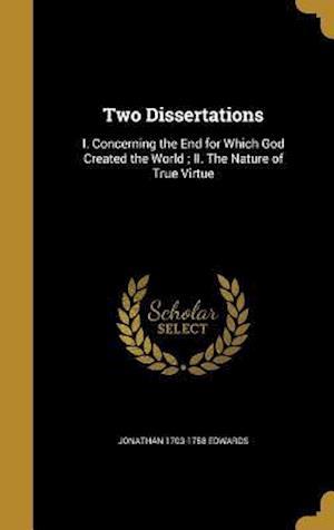 Bog, hardback Two Dissertations af Jonathan 1703-1758 Edwards