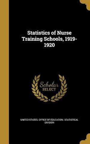 Bog, hardback Statistics of Nurse Training Schools, 1919-1920