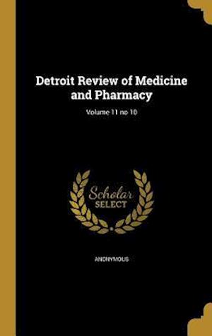 Bog, hardback Detroit Review of Medicine and Pharmacy; Volume 11 No 10