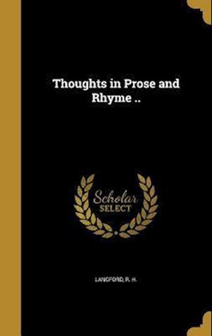 Bog, hardback Thoughts in Prose and Rhyme ..
