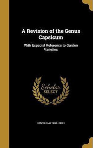 Bog, hardback A Revision of the Genus Capsicum af Henry Clay 1868- Irish