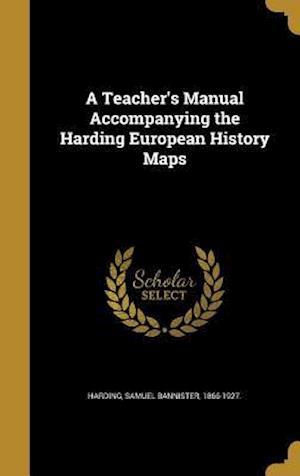 Bog, hardback A Teacher's Manual Accompanying the Harding European History Maps