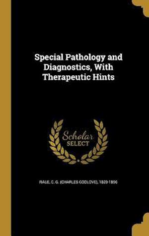 Bog, hardback Special Pathology and Diagnostics, with Therapeutic Hints