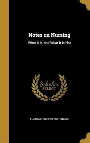Notes on Nursing af Florence 1820-1910 Nightingale