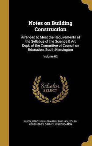 Bog, hardback Notes on Building Construction