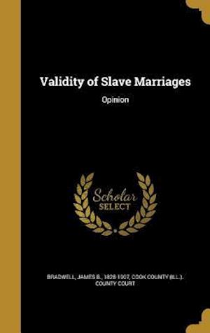 Bog, hardback Validity of Slave Marriages