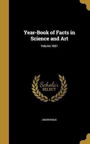Bog, hardback Year-Book of Facts in Science and Art; Volume 1851