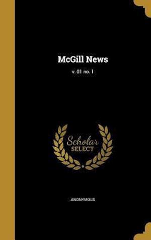 Bog, hardback McGill News; V. 01 No. 1