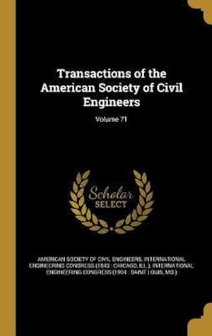 Bog, hardback Transactions of the American Society of Civil Engineers; Volume 71