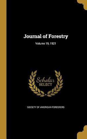 Bog, hardback Journal of Forestry; Volume 19, 1921