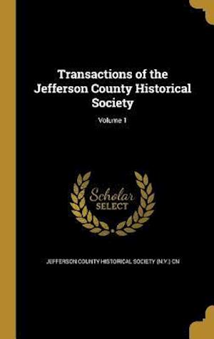 Bog, hardback Transactions of the Jefferson County Historical Society; Volume 1