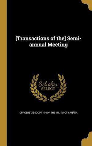 Bog, hardback [Transactions of The] Semi-Annual Meeting