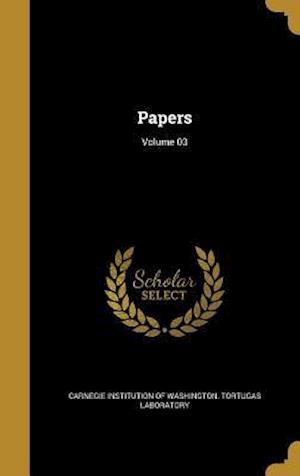 Bog, hardback Papers; Volume 03