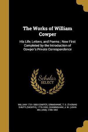 Bog, paperback The Works of William Cowper af William 1731-1800 Cowper