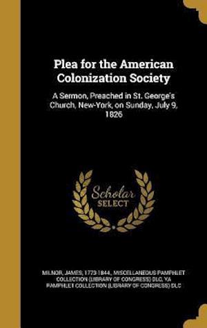 Bog, hardback Plea for the American Colonization Society