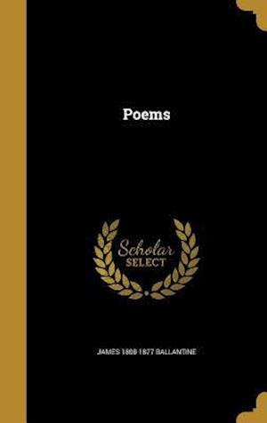 Bog, hardback Poems af James 1808-1877 Ballantine