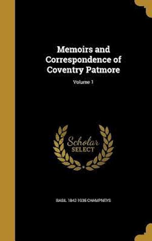 Bog, hardback Memoirs and Correspondence of Coventry Patmore; Volume 1 af Basil 1842-1935 Champneys