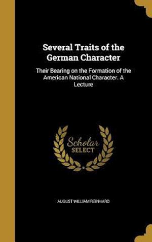 Bog, hardback Several Traits of the German Character af August William Reinhard