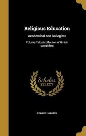 Bog, hardback Religious Education af Edward Hawkins