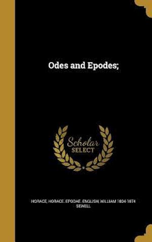 Bog, hardback Odes and Epodes; af William 1804-1874 Sewell