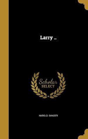 Bog, hardback Larry .. af Harold Sander