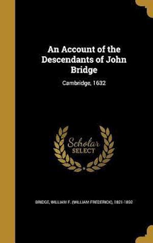 Bog, hardback An Account of the Descendants of John Bridge