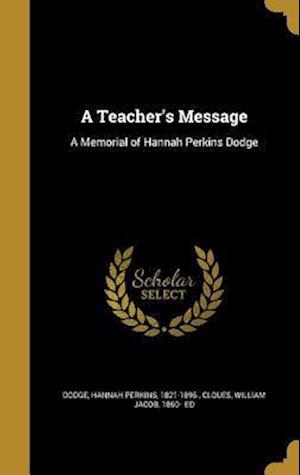 Bog, hardback A Teacher's Message