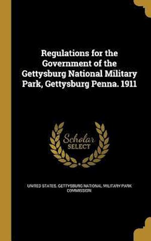 Bog, hardback Regulations for the Government of the Gettysburg National Military Park, Gettysburg Penna. 1911