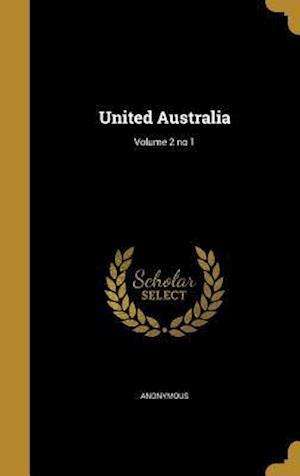 Bog, hardback United Australia; Volume 2 No 1