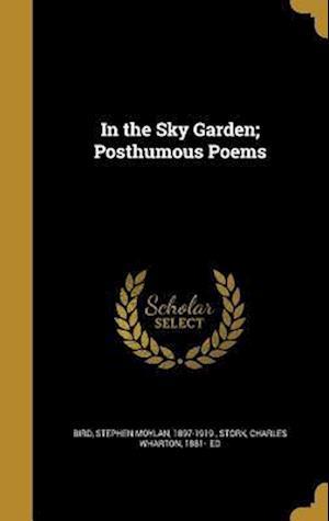 Bog, hardback In the Sky Garden; Posthumous Poems