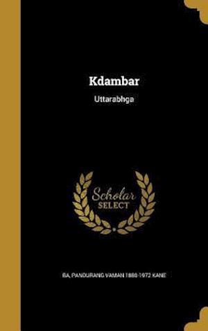 Bog, hardback Kdambar af Pandurang Vaman 1880-1972 Kane