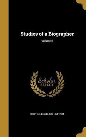 Bog, hardback Studies of a Biographer; Volume 2
