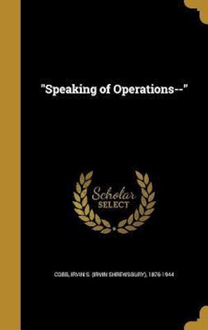 Bog, hardback Speaking of Operations--