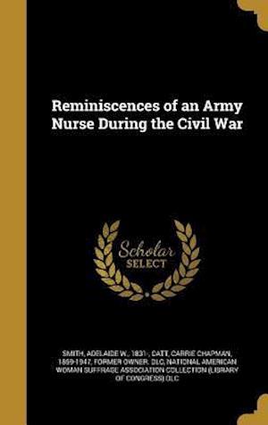 Bog, hardback Reminiscences of an Army Nurse During the Civil War