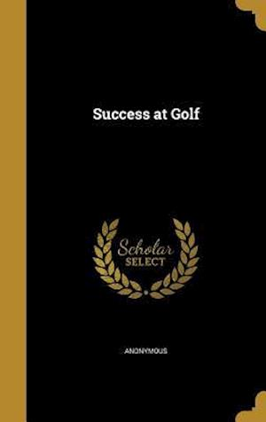 Bog, hardback Success at Golf