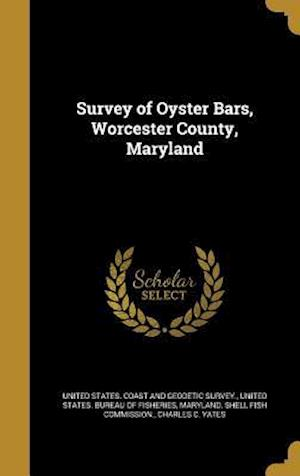Bog, hardback Survey of Oyster Bars, Worcester County, Maryland