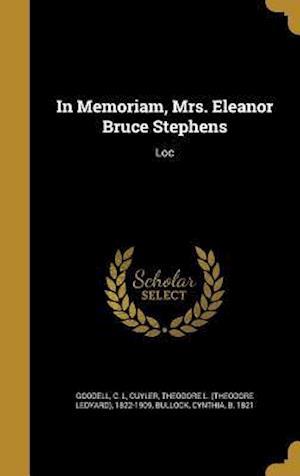 Bog, hardback In Memoriam, Mrs. Eleanor Bruce Stephens