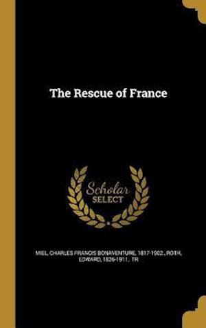 Bog, hardback The Rescue of France