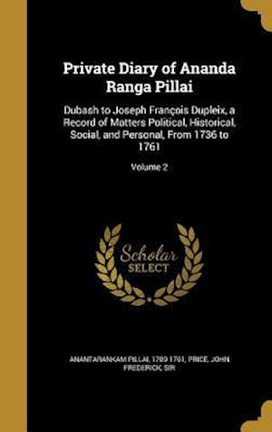 Bog, hardback Private Diary of Ananda Ranga Pillai