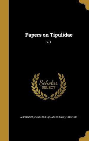 Bog, hardback Papers on Tipulidae; V. 1