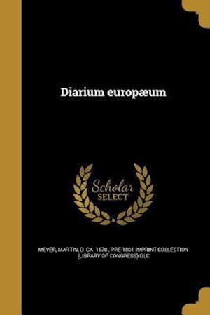 Bog, paperback Diarium Europaeum